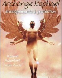 Archange Raphaël – Enseignement & Protection